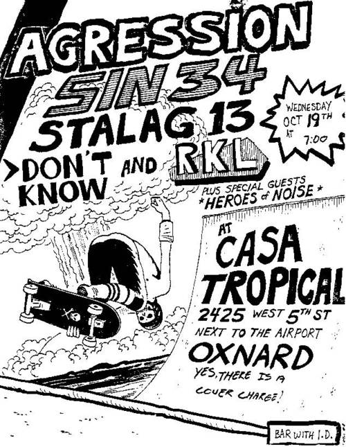 Agression, Sin 34, Stalag 13, Dont Know & RKL @ Casa Tropical. 1983
