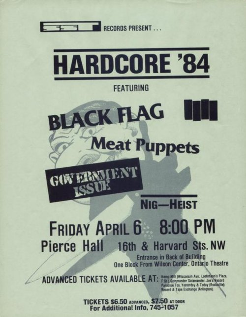Black Flag, Meat Puppets, Government Issue, Nig-Heist @ Pierce Hall. 1984