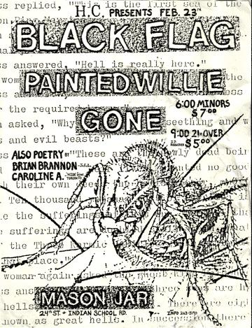 Black Flag, Painted Willie & Gone at The Mason Jar. Feb. 23rd