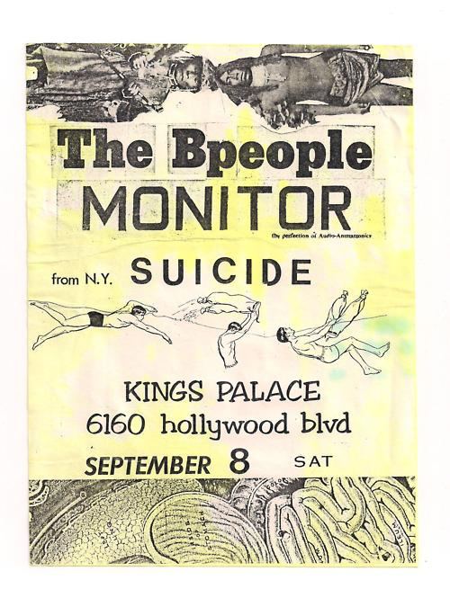 Bpeople, Monitor, & Suicide at King's Palace, Hollywood, CA 1980