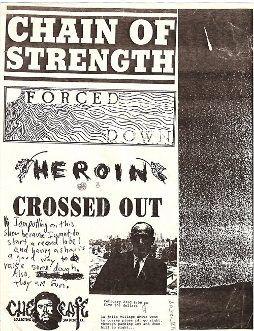 Chain of Strength, Forced Down, Heroin & Crossed Out @ The Che Cafe.