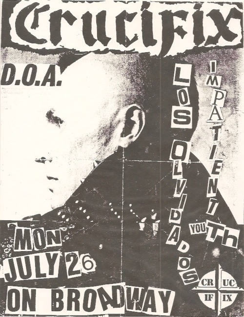 Crucifix, DOA, Los Olvidados & Impatient Youth on Broadway. 1982
