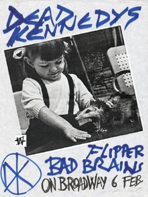 Dead Kennedys, Flipper and Bad Brains on Broadway. Feb 1984. Original flyer by Winston Smith