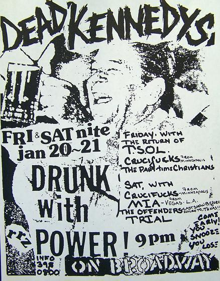 Dead Kennedys, TSOL, Crucifucks, MIA, The Offenders. On Broadway Jan 20-21st 1984.