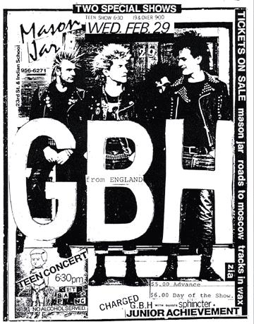 GBH, Sphincter, Junior Achievement at The Mason Jar. Wed Feb 29th.