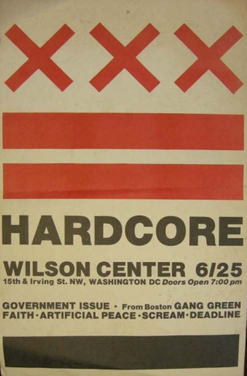 Government Issue, Gang Green, The Faith, Artificial Peace, Scream, Deadline @ Wilson Center 1982