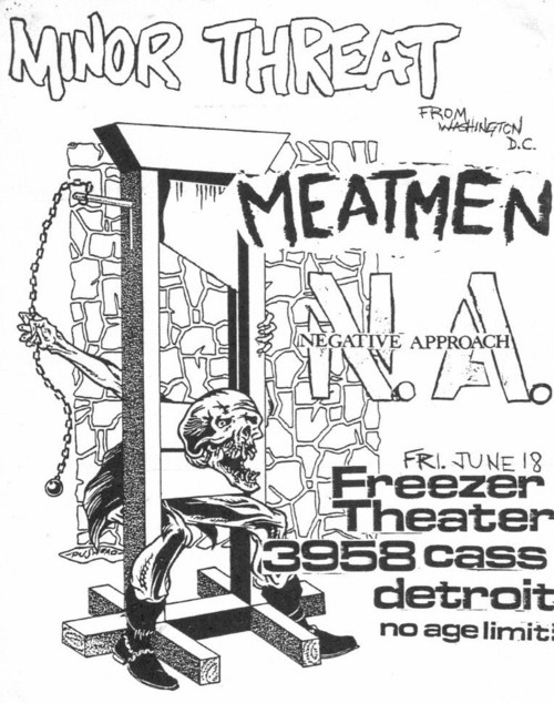 Minor Threat, Meatmen, Negative Approach @ Freezer Theater. 1982