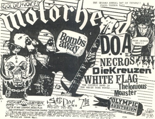 Motorhead, D.O.A., Necros, Die Kreuzen, White Flag at Olympic Auditorium. Sat Dec 7th