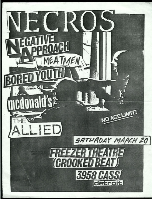 Necros, Negative Approach, Meatmen, Bored Youth, Mcdonald's, The Allied @ Freezer Theater. 1982