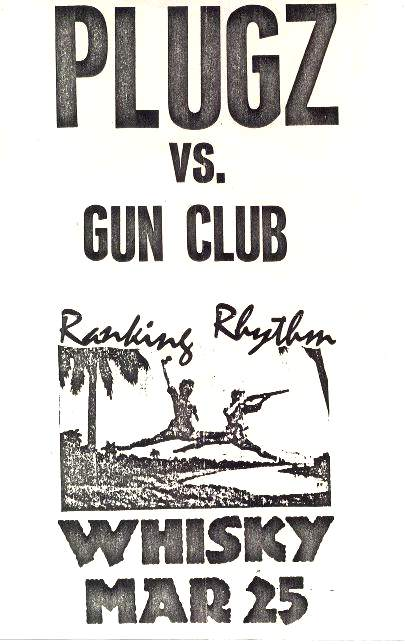 Plugz, Gun Club @ The Whisky. 1982