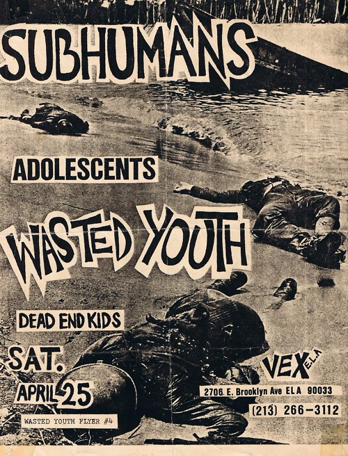 Subhumans (C), Adolescents, Wasted Youth at the Vex Club. Apr 25th 1981