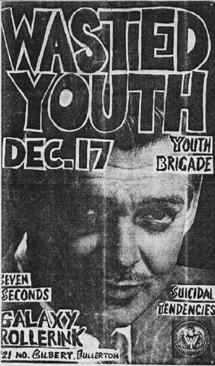 Wasted Youth, Youth Brigade, 7 Seconds, Suicidal Tendencies @ The Galaxy. 1982